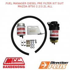 FUEL MANAGER DIESEL PRE FILTER KIT SUIT MAZDA BT50 2.2/3.2L ALL