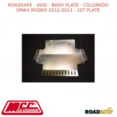ROADSAFE - 4WD - BASH PLATE - COLORADO DMAX RODEO 2012-2013 (DIESEL 4X4 DUAL CAB) - 1ST PLATE