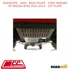ROADSAFE - 4WD - BASH PLATE - FORD RANGER PX MAZDA BT50 2011-2014 - 1ST PLATE