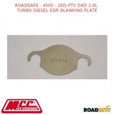 ROADSAFE - 4WD - 1KD-FTV D4D 3.0L TURBO DIESEL EGR BLANKING PLATE
