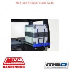 MSA 4X4 FRIDGE SLIDE SL45