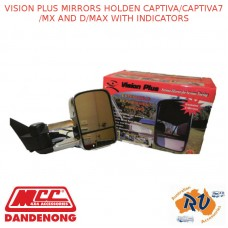 VISION PLUS MIRRORS FITS HOLDEN CAPTIVA/CAPTIVA7/MX AND D/MAX WITH INDICATORS