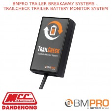 BMPRO TRAILER BREAKAWAY SYSTEMS - TRAILCHECK TRAILER BATTERY MONITOR SYSTEM