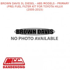 BROWN DAVIS 3L DIESEL - ABS MODELS - PRIMARY (PRE) FUEL FILTER KIT HILUX 05-15