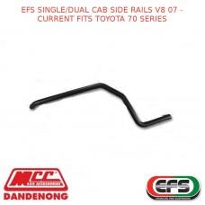 EFS SINGLE/DUAL CAB SIDE RAILS V8 07 - CURRENT FITS TOYOTA 70 SERIES