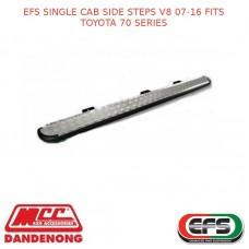 EFS SINGLE CAB SIDE STEPS V8 07-16 FITS TOYOTA 70 SERIES