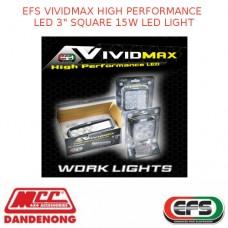 "EFS VIVIDMAX HIGH PERFORMANCE LED 3"" SQUARE 15W LED LIGHT"
