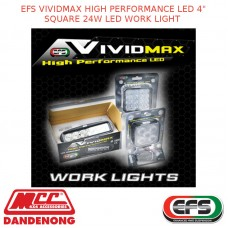 "EFS VIVIDMAX HIGH PERFORMANCE LED 4"" SQUARE 24W LED WORK LIGHT"