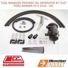 FUEL MANAGER PROVENT OIL SEPERATOR KIT SUIT FORD RANGER PX II 2015 - ON