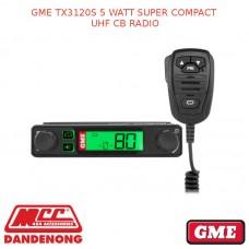 GME TX3120S 5 WATT SUPER COMPACT UHF CB RADIO
