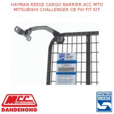 HAYMAN REESE CARGO BARRIER ACC MTO MITSUBISHI CHALLENGER CB FW FIT KIT