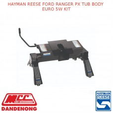 HAYMAN REESE FORD RANGER PX TUB BODY EURO 5W KIT