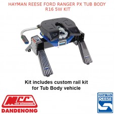 HAYMAN REESE FORD RANGER PX TUB BODY R16 5W KIT