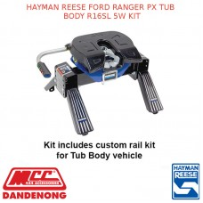 HAYMAN REESE FORD RANGER PX TUB BODY R16SL 5W KIT