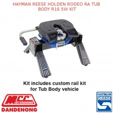 HAYMAN REESE FITS HOLDEN RODEO RA TUB BODY R16 5W KIT