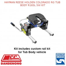 HAYMAN REESE HOLDEN COLORADO RG TUB BODY R16SL 5W KIT