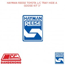 HAYMAN REESE FITS TOYOTA L/C TRAY HIDE A GOOSE KIT 3""
