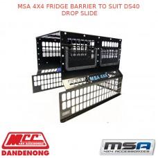 MSA 4X4 FRIDGE BARRIER TO SUIT DS40 DROP SLIDE