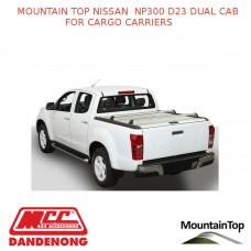NISSAN NP300 D23 DUAL CAB CARGO CARRIERS – ACCESSORY FOR MOUNTAIN TOP ROLL