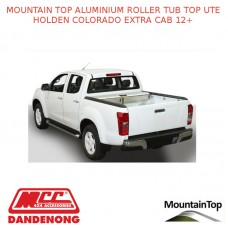 HOLDEN COLORADO EXTRA CAB 12+ MOUNTAIN TOP ALUMINIUM ROLLER TUB TOP UTE