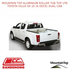 TOYOTA HILUX 05-15 (A DECK) DUAL CAB MOUNTAIN TOP ALUMINIUM ROLLER TUB TOP UTE