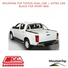 TOYOTA DUAL CAB + EXTRA CAB BLACK SPORT BAR - ACCESSORY FOR MOUNTAIN TOP ROLL