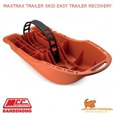 MAXTRAX TRAILER SKID EASY TRAILER RECOVERY