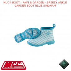 MUCK BOOT - RAIN & GARDEN WOMEN'S BOOT - BREEZY ANKLE GARDEN BOOT BLUE GINGHAM