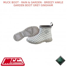 MUCK BOOT - RAIN & GARDEN WOMEN'S BOOT - BREEZY ANKLE GARDEN BOOT GREY GINGHAM