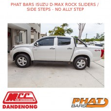 PHAT BARS ISUZU D-MAX ROCK SLIDERS / SIDE STEPS - NO ALLY STEP