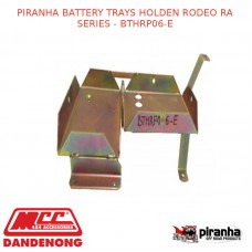 PIRANHA BATTERY TRAYS FITS HOLDEN RODEO RA SERIES - BTHRP06-E