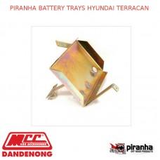 PIRANHA BATTERY TRAYS HYUNDAI TERRACAN