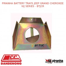 PIRANHA BATTERY TRAYS FITS JEEP GRAND CHEROKEE WJ SERIES - BTJCR