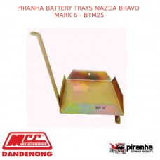 PIRANHA BATTERY TRAYS FITS MAZDA BRAVO MARK 6 - BTM25