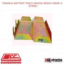PIRANHA BATTERY TRAYS FITS MAZDA BRAVO MARK 6 - BTMBC