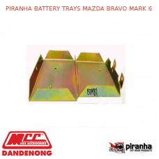 PIRANHA BATTERY TRAYS FITS MAZDA BRAVO MARK 6