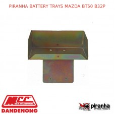 PIRANHA BATTERY TRAYS FITS MAZDA BT50 B32P