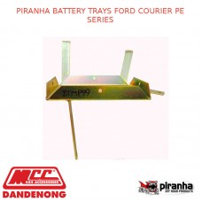 PIRANHA BATTERY TRAYS FITS FORD COURIER PE SERIES