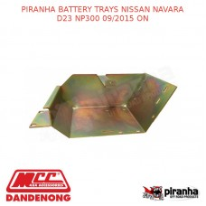 PIRANHA BATTERY TRAYS NISSAN NAVARA D23 NP300 09/2015 ON