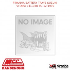 PIRANHA BATTERY TRAYS SUZUKI VITARA 01/88 TO 12/99