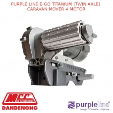 PURPLE LINE E-GO TITANIUM (TWIN AXLE) CARAVAN MOVER 4 MOTOR