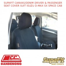 SUPAFIT CANVAS/DENIM DRIVER & PASSENGER SEAT COVER FITS ISUZU D-MAX SX SPACE CAB