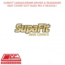 SUPAFIT CANVAS/DENIM DRIVER & PASSENGER SEAT COVER SUIT ISUZU MU-X 06/2016+