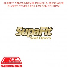 SUPAFIT CANVAS/DENIM DRIVER & PASSENGER BUCKET COVERS FITS HOLDEN EQUINOX