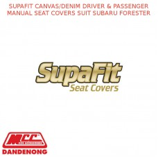 SUPAFIT CANVAS/DENIM DRIVER & PASSENGER MANUAL SEAT COVERS SUIT SUBARU FORESTER