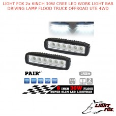 LIGHT FOX 2x 6INCH 30W CREE LED WORK LIGHT BAR DRIVING LAMP FLOOD TRUCK OFFROAD