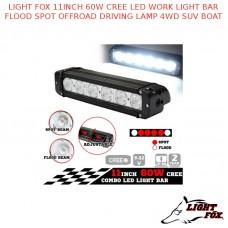 LIGHT FOX 11INCH 60W CREE LED WORK LIGHT BAR FLOOD SPOT OFFROAD