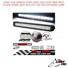 LIGHT FOX 20INCH 120W CREE LED LIGHT BAR SPOT FLOOD WORK