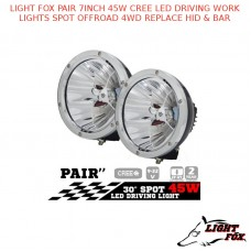 LIGHT FOX PAIR 7INCH 45W CREE LED DRIVING WORK LIGHTS SPOT OFFROAD