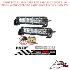 LIGHT FOX 2X 30W CREE LED BAR LIGHT SPOT SLIM 7INCH WORK OFFROAD